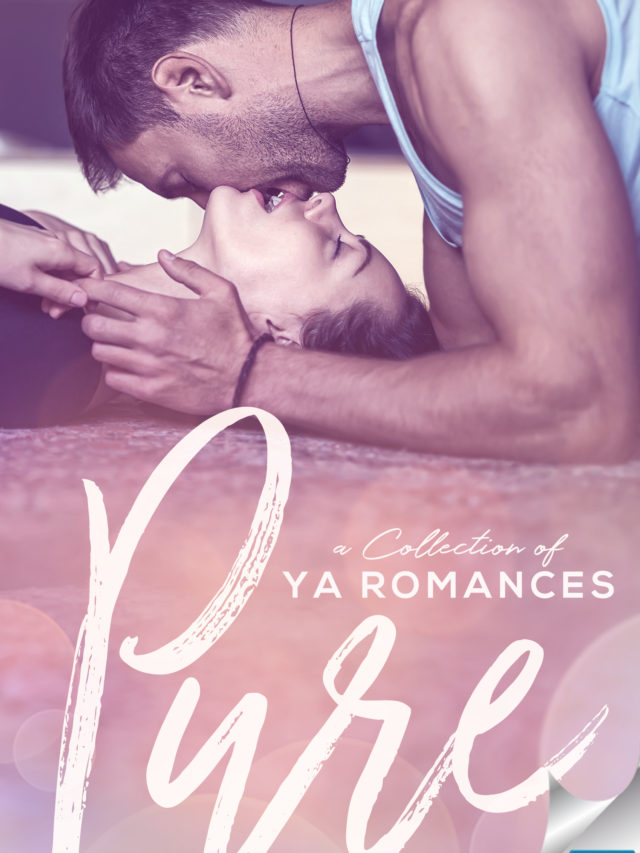 Pure A Collection Of YA Romances